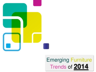 Emerging Furniture Trends of 2014