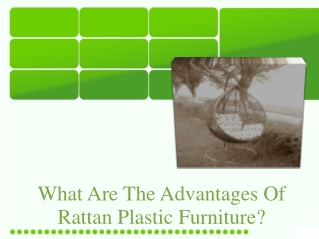 What Are The Advantages Of Rattan Plastic Furniture