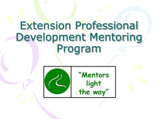 Extension Professional  Development Mentoring  Program