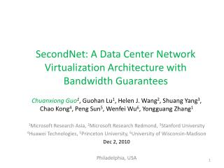 SecondNet: A Data Center Network Virtualization Architecture with Bandwidth Guarantees