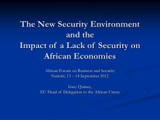 The New Security Environment  and the  Impact of a Lack of Security on African Economies