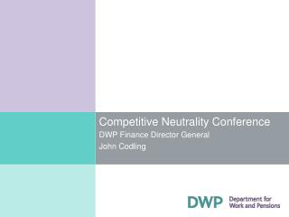 Competitive Neutrality Conference