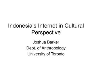 Indonesia s Internet in Cultural Perspective