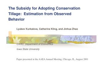 The Subsidy for Adopting Conservation Tillage:  Estimation from Observed Behavior