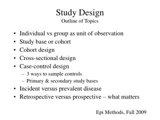 Study Design Outline of Topics