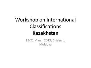 Workshop on International Classifications Kazakhstan