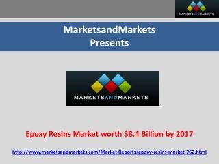 Epoxy Resins Market worth $8.4 Billion by 2017