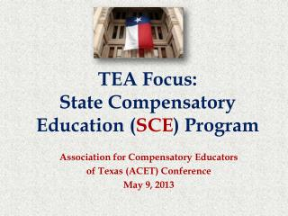 TEA Focus: State Compensatory Education SCE Program