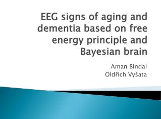 EEG signs of aging and dementia based on free energy principle and Bayesian brain