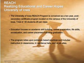REACH Realizing Educational and Career Hopes University of Iowa