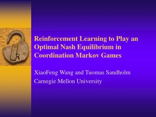 reinforcement learning to play an optimal nash equilibrium in coordination markov games