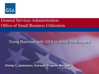 General Services Administration Office of Small Business Utilization