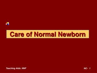 Care of Normal Newborn