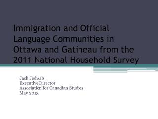Immigration and Official Language Communities in Ottawa and Gatineau from the 2011 National Household Survey