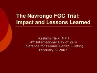 The Navrongo FGC Trial:  Impact and Lessons Learned