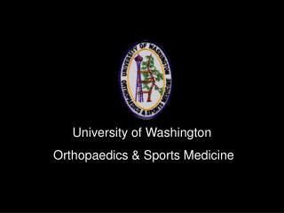 University of Washington  Orthopaedics  Sports Medicine