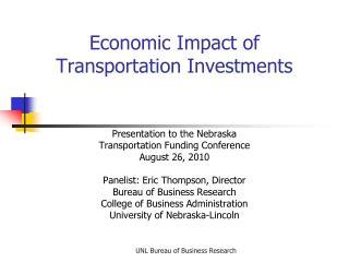 Economic Impact of Transportation Investments