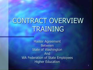 CONTRACT OVERVIEW TRAINING