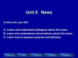 Unit 8   News