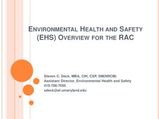 Environmental Health and Safety EHS Overview for the RAC