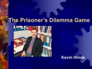 The Prisoner s Dilemma Game
