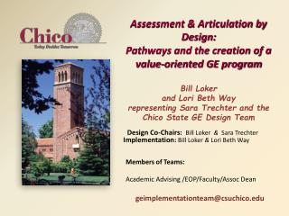 Assessment  Articulation by Design: Pathways and the creation of a value-oriented GE program  Bill Loker and Lori Beth W