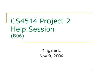 CS4514 Project 2  Help Session  B06