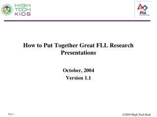 How to Put Together Great FLL Research Presentations