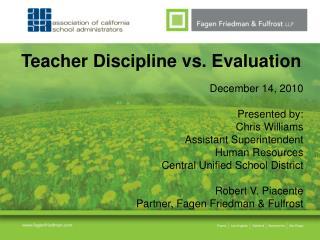 Teacher Discipline vs. Evaluation