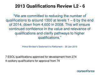 2013 Qualifications Review L2 - 6