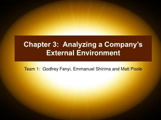Chapter 3:  Analyzing a Company s External Environment