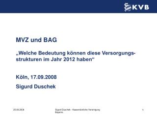 MVZ und BAG   Welche Bedeutung k nnen diese Versorgungs-strukturen im Jahr 2012 haben