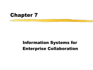 Information Systems for Enterprise Collaboration