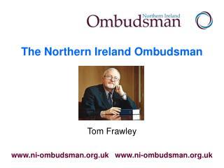 The Northern Ireland Ombudsman