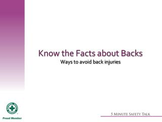 Know the Facts about Backs Ways to avoid back injuries