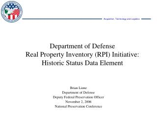 Department of Defense  Real Property Inventory RPI Initiative: Historic Status Data Element