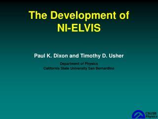 The Development of NI-ELVIS