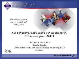 NIH Behavioral and Social Sciences Research: A Snapshot from OBSSR
