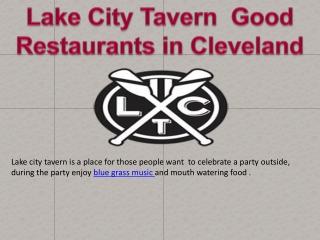 Lake city tavern a good restaurants in cleveland