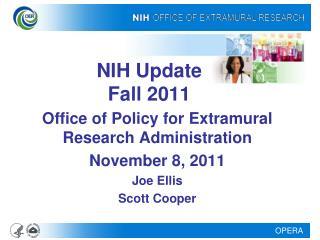 NIH Update  Fall 2011