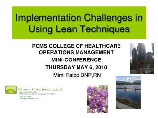 Implementation Challenges in Using Lean Techniques