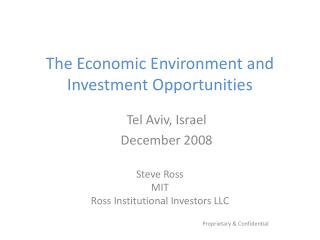 The Economic Environment and Investment Opportunities