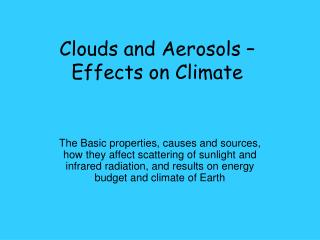 Clouds and Aerosols   Effects on Climate