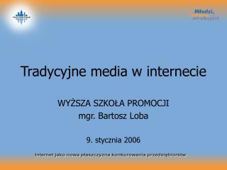 Tradycyjne media w internecie