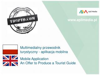 Mobile Application An Offer to Produce a Tourist Guide