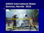 AIDCO International Water Seminar, Nairobi  2010