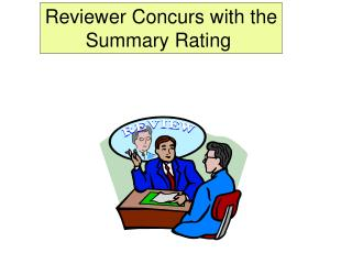 Reviewer Concurs with the Summary Rating