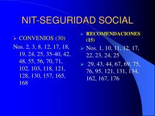 NORMAS INTERNACIONALES DEL TRABAJO SOBRE SEGURIDAD SOCIAL