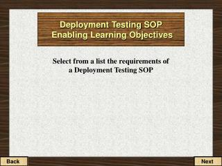 Deployment Testing SOP  Enabling Learning Objectives