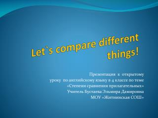 Lets compare different things